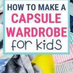 How to Make a Capsule Wardrobe for Kids