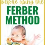 Sleep Training Baby with the Ferber Method? Do this first!