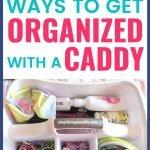 Caddy Storage Ideas