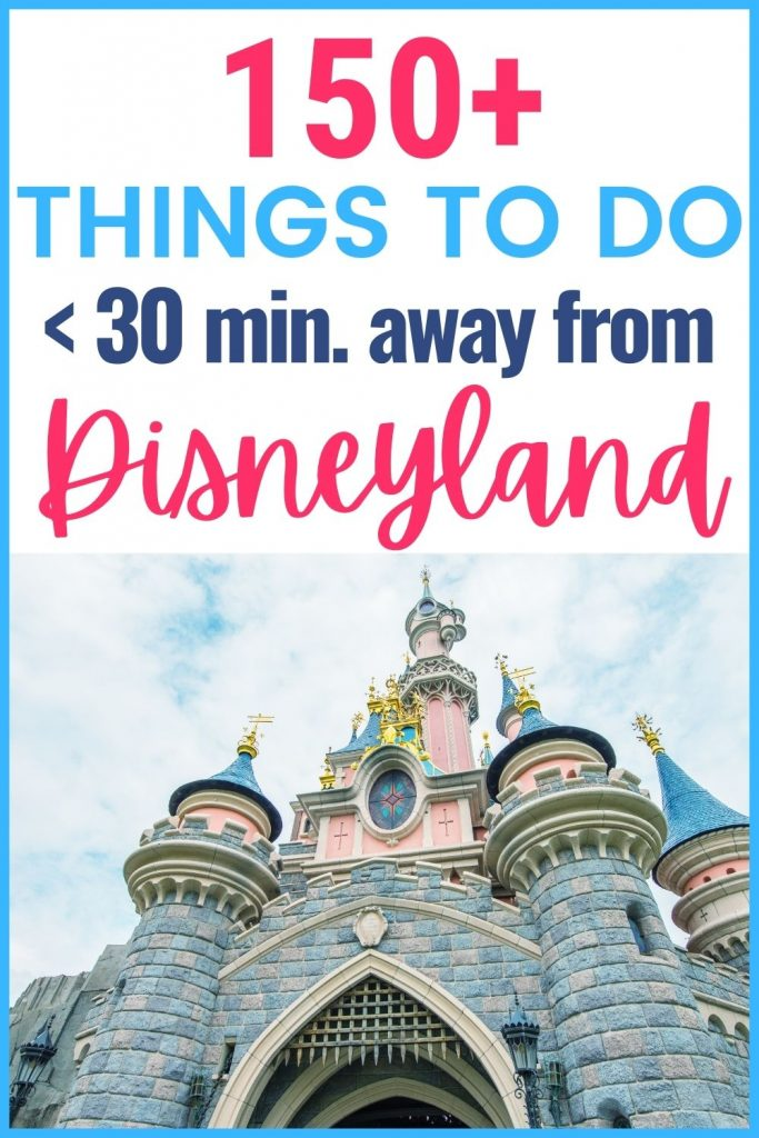 Things to do on a non-Disney day - Disneyland travel - things to do in Anaheim - things to do near Disneyland